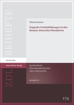 Doppelte Perfektbildungen in den Banater deutschen Mundarten von Sandor,  Mihaela