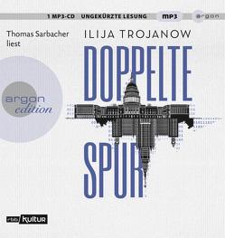 Doppelte Spur von Sarbacher,  Thomas, Trojanow,  Ilija