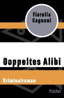 Doppeltes Alibi von Cagnoni,  Fiorella, Sattler,  Traudel