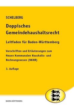 Doppisches Gemeindehaushaltsrecht – Leitfaden für Baden-Württemberg von Schelberg,  Martin