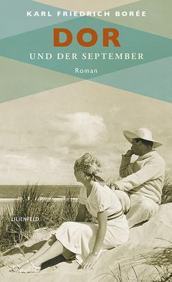 Dor und der September von Borée,  Karl Friedrich