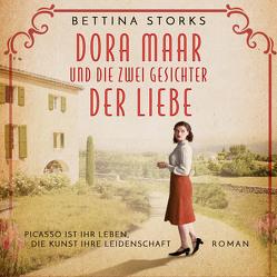Dora Maar und die zwei Gesichter der Liebe von Seifert,  Jutta, Storks,  Bettina