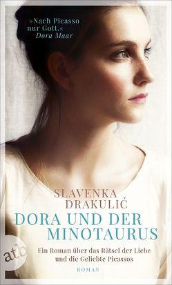 Dora und der Minotaurus von Drakulić,  Slavenka, Wolf-Griesshaber,  Katharina