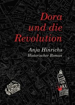 Dora und die Revolution von Hinrichs,  Anja