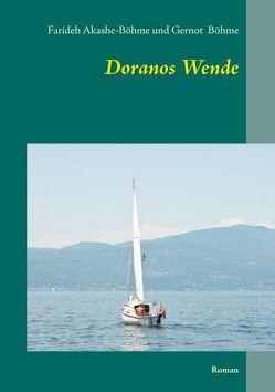 Doranos Wende von Akashe-Böhme,  Farideh, Böhme,  Gernot