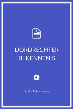 Dordrechter Bekenntnis von Mennoniten