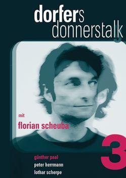 Dorfers Donnerstalk 3 von Dorfer,  Alfred, Maurer,  Thomas, Paal,  Günther, Scheuba,  Florian