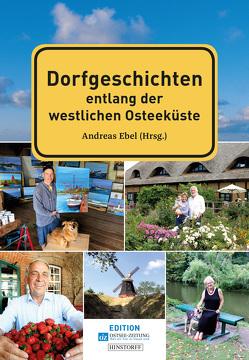 Dorfgeschichten aus Nordwestmecklenburg von Ebel,  Andreas