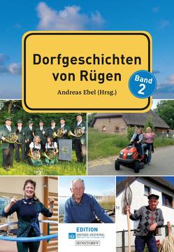 Dorfgeschichten von der Insel Rügen von Ebel,  Andreas