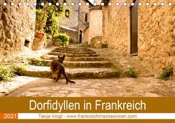 Dorfidyllen in Frankreich (Tischkalender 2021 DIN A5 quer) von Voigt,  Tanja