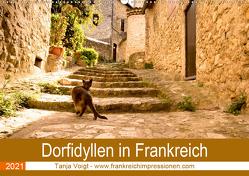 Dorfidyllen in Frankreich (Wandkalender 2021 DIN A2 quer) von Voigt,  Tanja