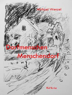 Dorfmenschen von Springer,  Gerhard, Wenzel,  Michael