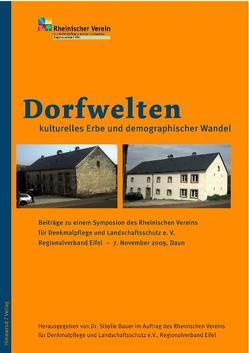 Dorfwelten – Kulturelles Erbe und demographischer Wandel von Bauer,  Sibylle, Berres,  J, Hamm,  B, Kowall,  M, Wilmer,  Christoph