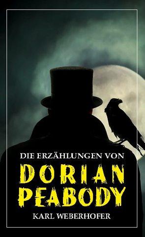 Dorian Peabody von Kammerhofer,  Karl