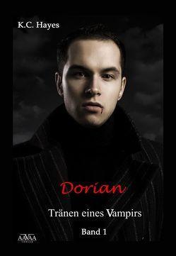Dorian, Tränen eines Vampirs I von Hayes,  K.C.