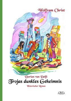 Dorian van Delft – Band 2 von Christ,  Wolfram, Fichtner,  Ralf Alex