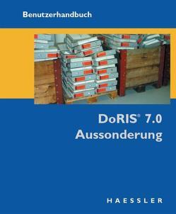 DoRIS 7.0 Aussonderung von Haessler,  Joachim