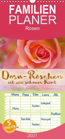 Dorn-Röschen ist ein schönes Kind – Familienplaner hoch (Wandkalender 2021 , 21 cm x 45 cm, hoch) von B-B Müller,  Christine