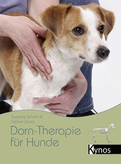 Dorn-Therapie für Hunde von Schmitt,  Susanne, Zemla,  Sabine