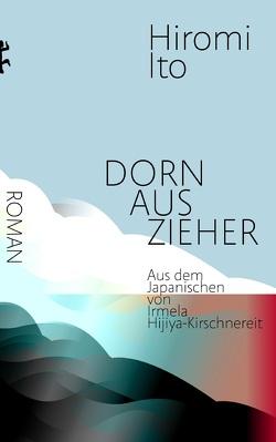Dornauszieher von Hijiya-Kirschnereit,  Irmela, Ito,  Hiromi