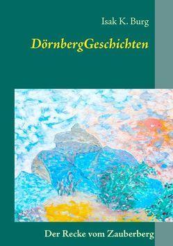 DörnbergGeschichten von Burg,  Isak K.