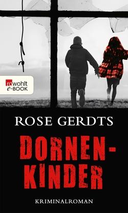 Dornenkinder von Gerdts,  Rose