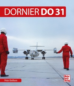 Dornier Do 31 von Kielhorn,  Peter