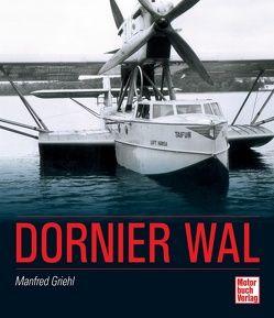 Dornier Wal von Griehl,  Manfred