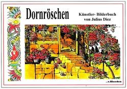 Dornröschen von Diez,  Julius, Grimm,  Jakob und Wilhelm, Hermann,  Niels