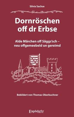 Dornröschen off dr Erbse von Sachse,  Silvia