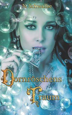 Dornröschens Traum von Schwalbe,  N.