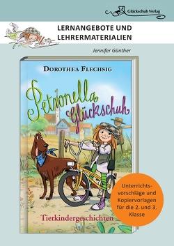 Dorothea Flechsig: Petronella Glückschuh – Tierkindergeschichten von Günther,  Jennifer, Inzinger,  Katrin, Puille,  Christian