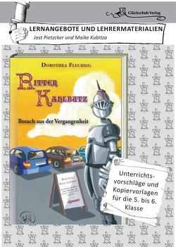 Dorothea Flechsig: Ritter Kahlbutz – Besuch aus der Vergangenheit von Kreutziger,  Jörg, Maike,  Kubitza, Pietzcker,  Jost