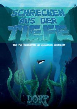 DORP: Schrecken aus der Tiefe von Gehlen,  Marcel, Michalski,  Thomas, Wüller,  Gérard