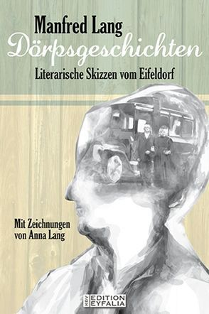 Dörpsgeschichten von Lang,  Manfred