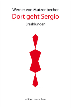 Dort geht Sergio von von Mutzenbecher,  Werner