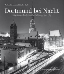 Dortmund bei Nacht von Högl,  Günther, Zupancic,  Andrea