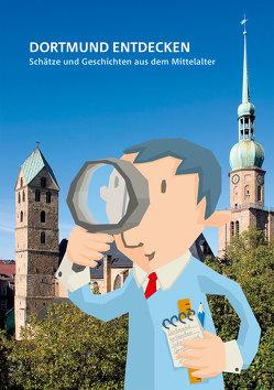 Dortmund entdecken von Franke,  Birgit, Georgy,  Frank, Welzel,  Barbara