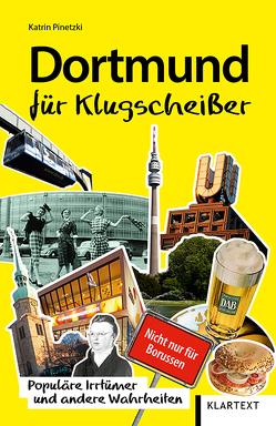 Dortmund für Klugscheißer von Pinetzki,  Katrin