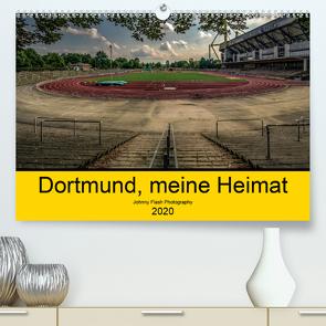 Dortmund, meine Heimat (Premium, hochwertiger DIN A2 Wandkalender 2020, Kunstdruck in Hochglanz) von Voß Johnny Flash Photography,  Jürgen