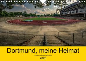 Dortmund, meine Heimat (Wandkalender 2020 DIN A4 quer) von Voß Johnny Flash Photography,  Jürgen