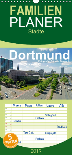 Dortmund – moderne Metropole im Ruhrgebiet – Familienplaner hoch (Wandkalender 2019 , 21 cm x 45 cm, hoch) von Boensch,  Barbara