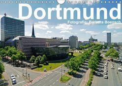 Dortmund – moderne Metropole im Ruhrgebiet (Wandkalender 2019 DIN A4 quer) von Boensch,  Barbara