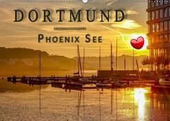 Dortmund Phoenix See (Wandkalender 2019 DIN A2 quer) von Roder,  Peter