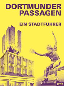 Dortmunder Passagen von Mühlhofer,  Stefan, Sonne,  Wolfgang, Welzel,  Barbara