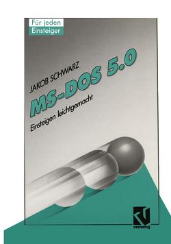 DOS 5.0 von Schwarz,  Jakob