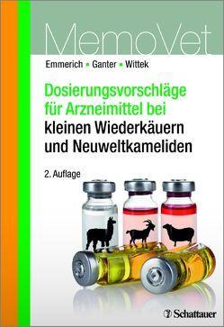 Dosierungsvorschläge für Arzneimittel bei kleinen Wiederkäuern und Neuweltkameliden von Ganter,  Martin, Wittek,  Thomas