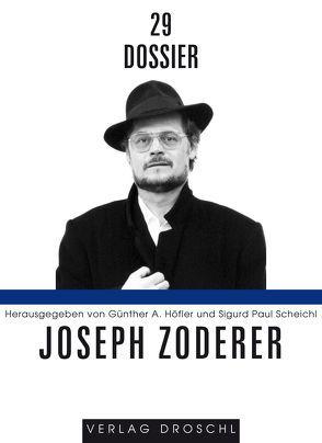 Dossier 29: Joseph Zoderer von Höfler,  Günther A, Scheichl,  Sigurd P.