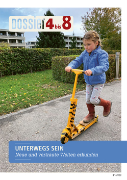 Dossier «4 bis 8»: UNTERWEGS SEIN