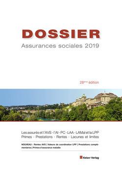 DOSSIER Assurances sociales 2019 von Keiser,  Rudolf
